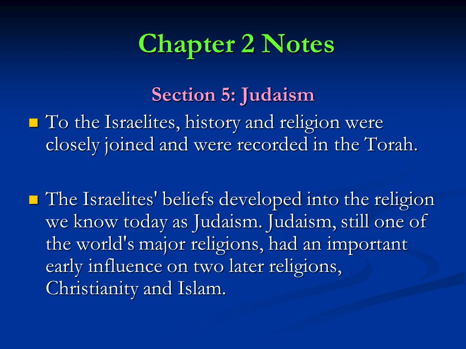 global history judaism notes Choose from 500 different sets of global 9 flashcards on quizlet log in sign up  (christianity, islam and judaism) polytheism belief in  global history 9 review.