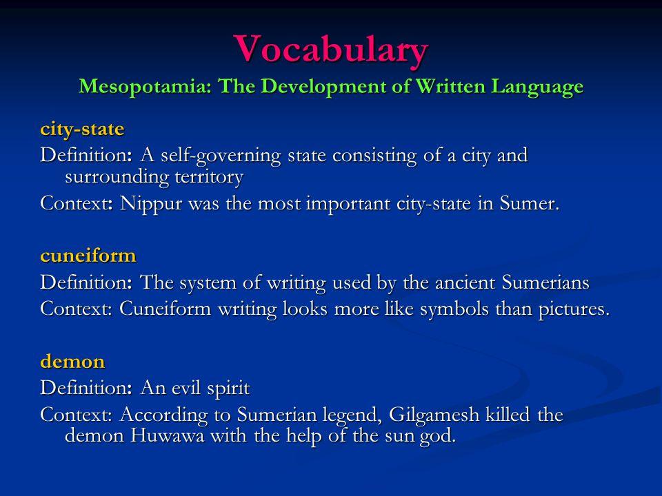 Vocabulary Mesopotamia: The Development of Written Language