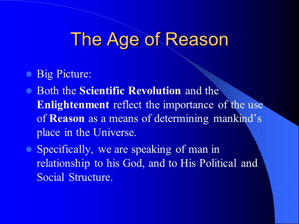 The Age of Reason Big Picture: