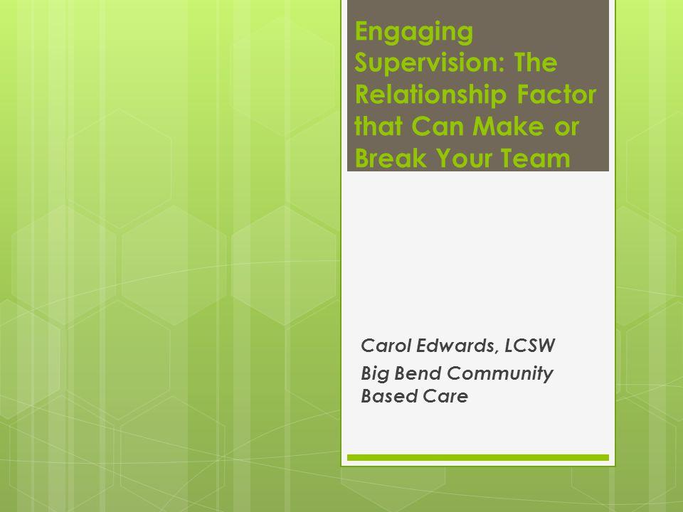 Carol Edwards, LCSW Big Bend Community Based Care