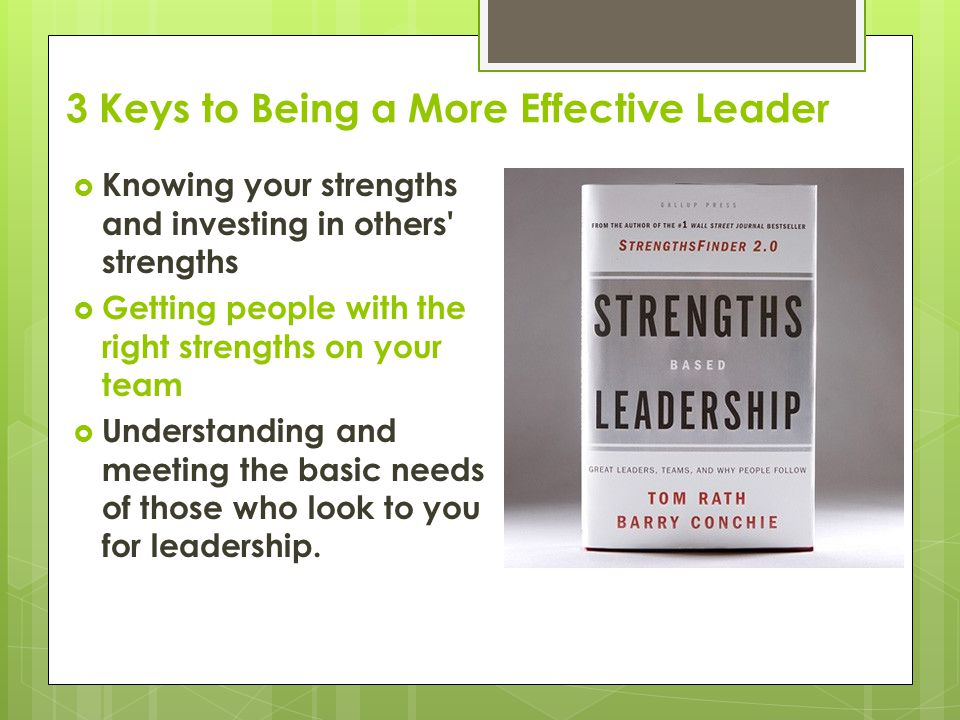 3 Keys to Being a More Effective Leader