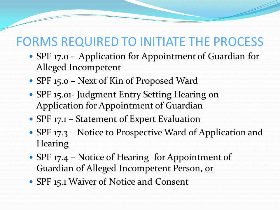 FORMS REQUIRED TO INITIATE THE PROCESS