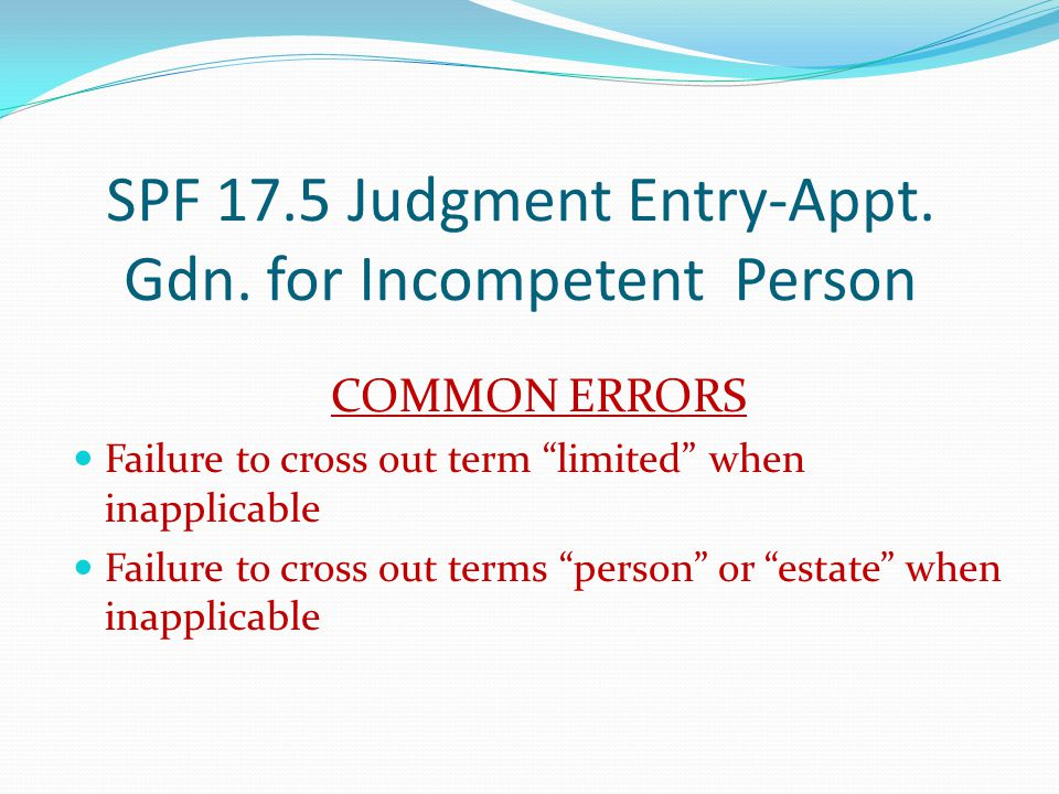 SPF 17.5 Judgment Entry-Appt. Gdn. for Incompetent Person