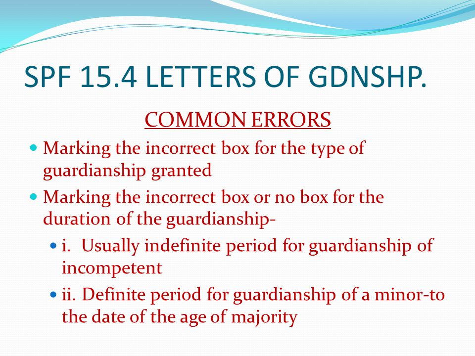 SPF 15.4 LETTERS OF GDNSHP. COMMON ERRORS