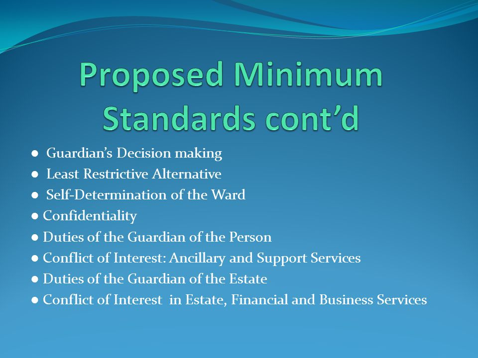 Proposed Minimum Standards cont'd