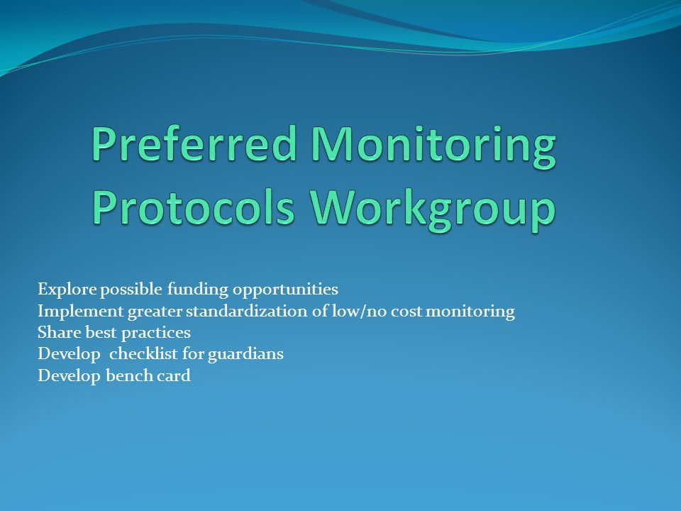 Preferred Monitoring Protocols Workgroup