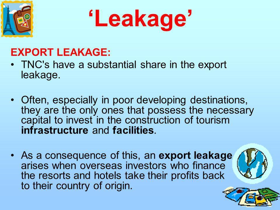'Leakage' EXPORT LEAKAGE: