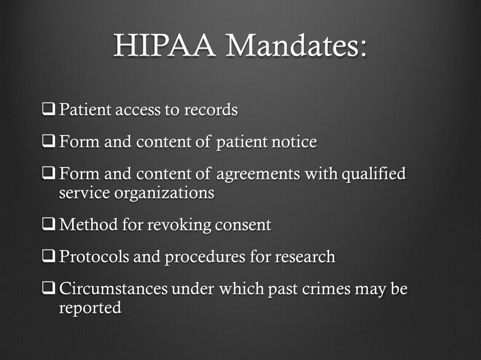 HIPAA Mandates: Patient access to records