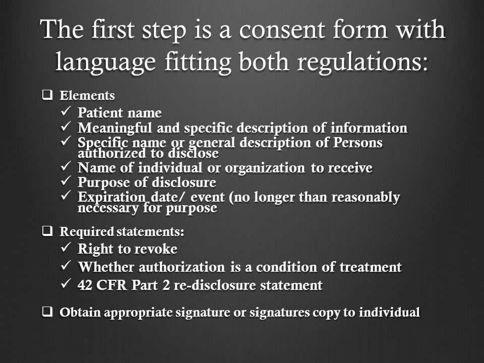 The first step is a consent form with language fitting both regulations: