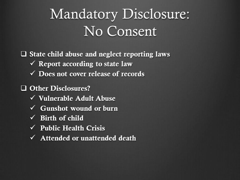 Mandatory Disclosure: No Consent