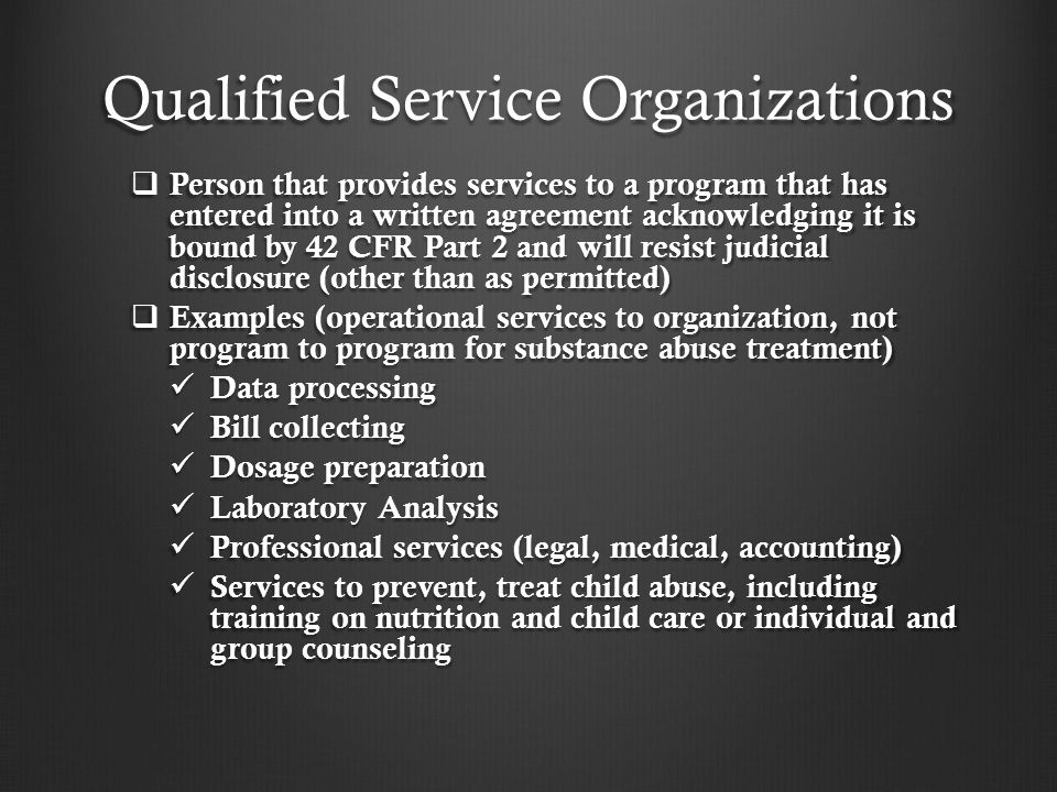 Qualified Service Organizations