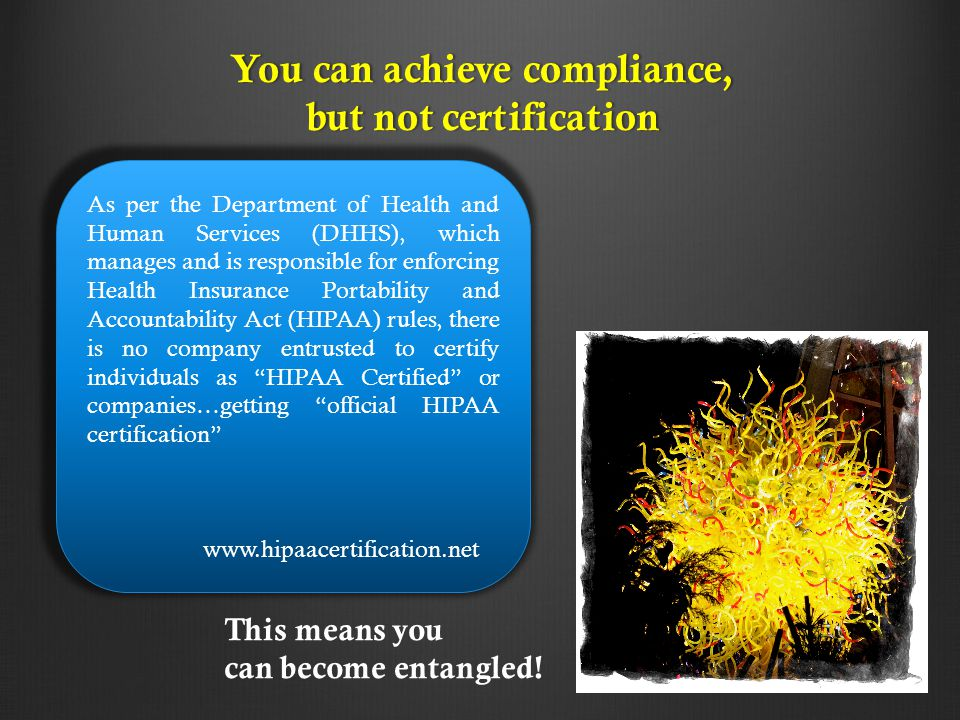 You can achieve compliance,