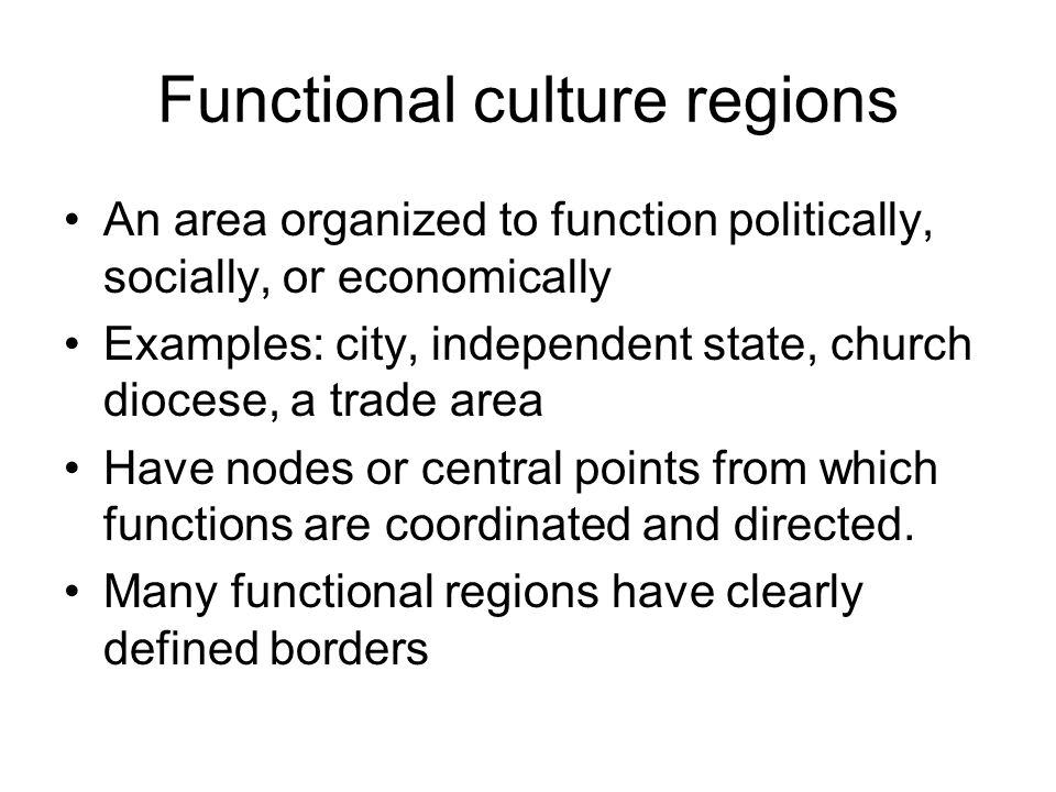 Functional culture regions