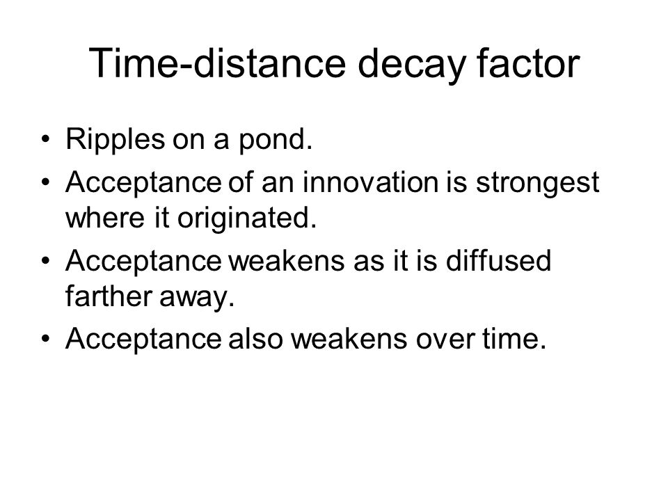Time-distance decay factor