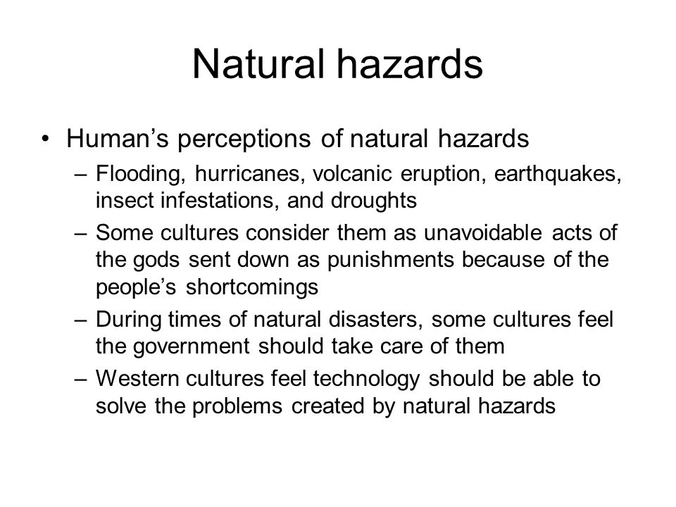 Natural hazards Human's perceptions of natural hazards