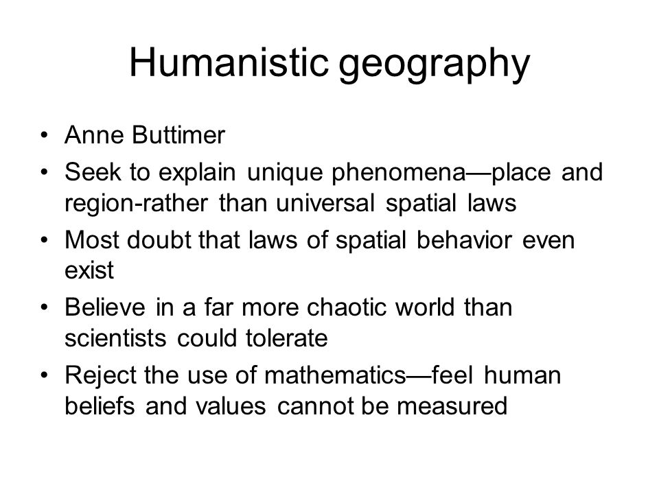 Humanistic geography Anne Buttimer