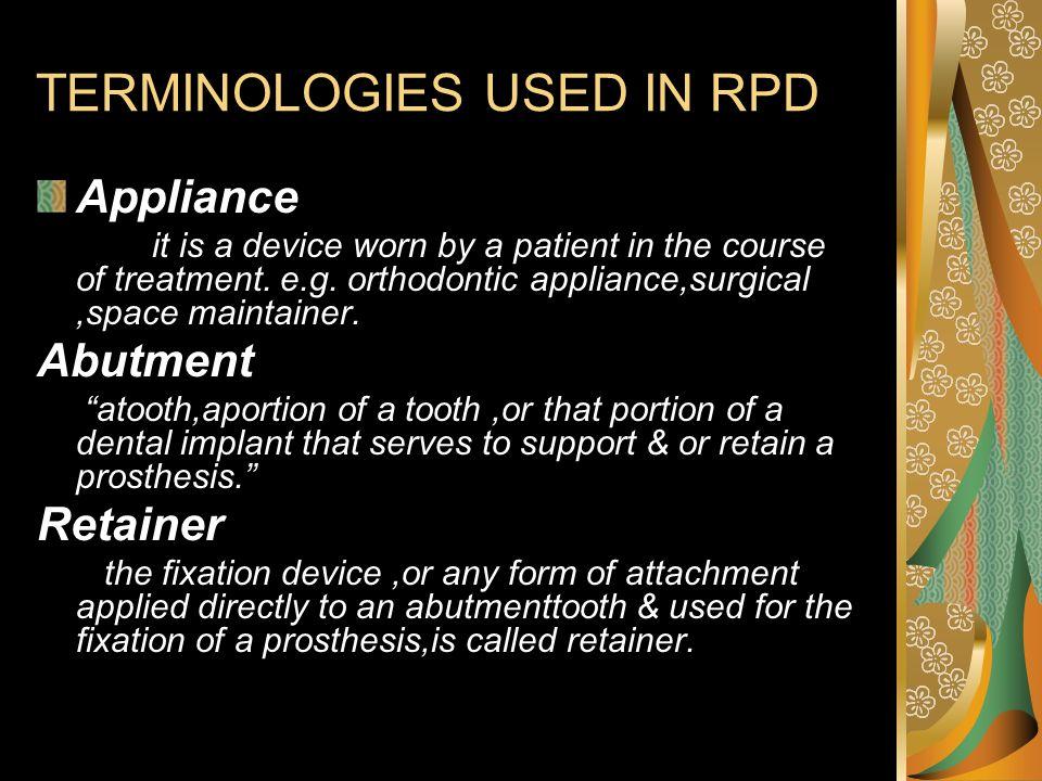 TERMINOLOGIES USED IN RPD