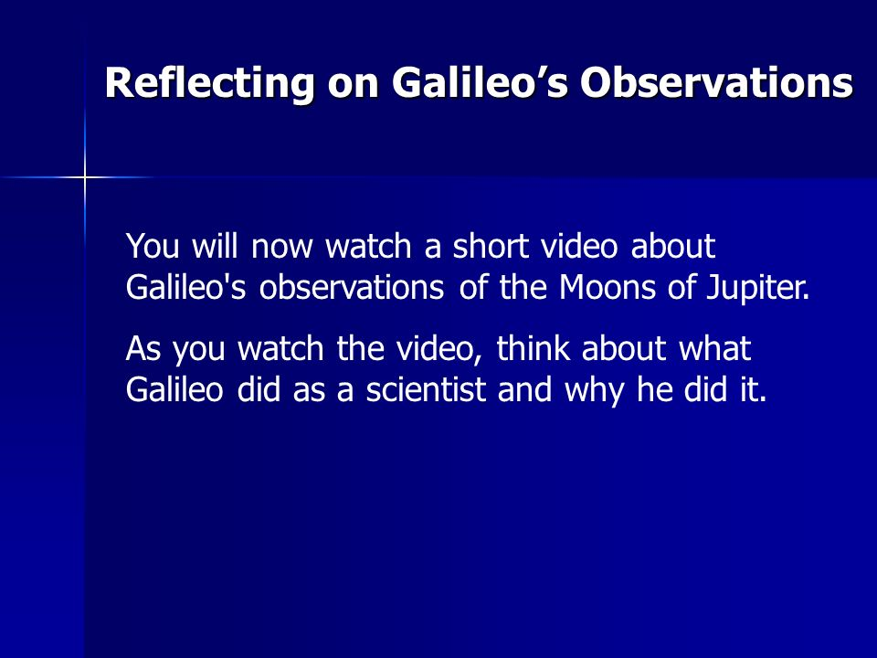 Reflecting on Galileo's Observations