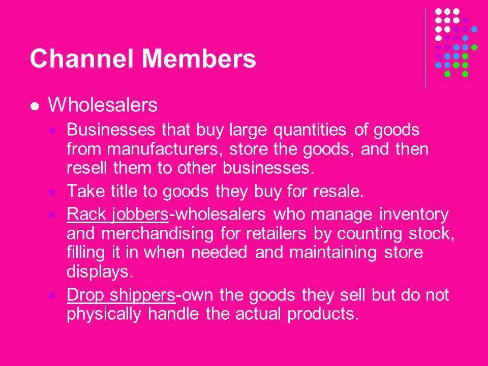 Channel Members Wholesalers