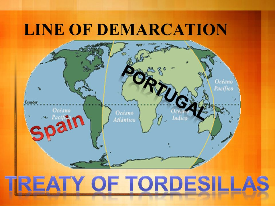 Spain Treaty of Tordesillas
