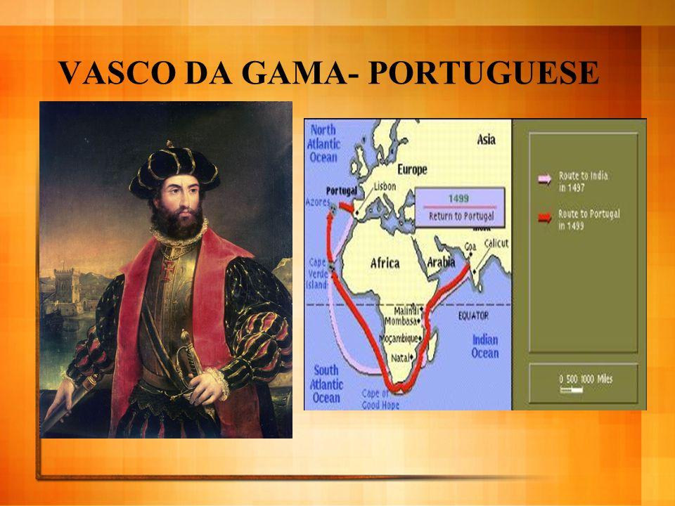 VASCO DA GAMA- PORTUGUESE