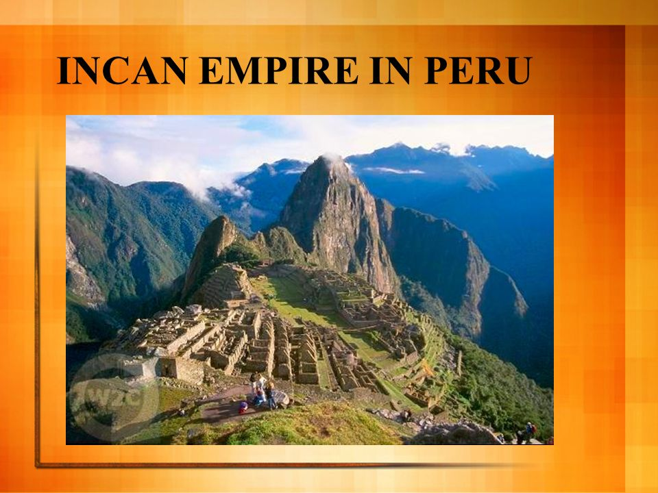 INCAN EMPIRE IN PERU
