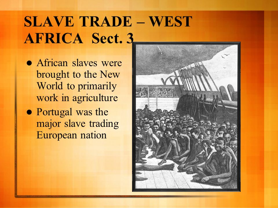 SLAVE TRADE – WEST AFRICA Sect. 3