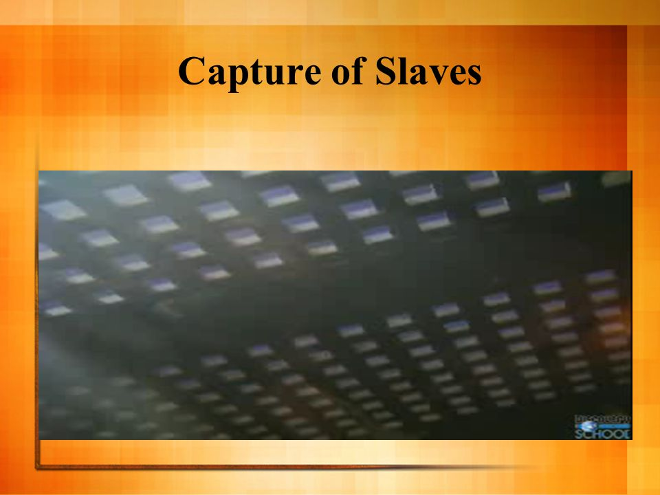 Capture of Slaves