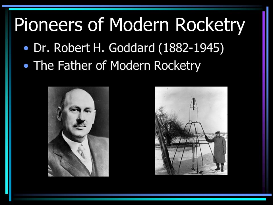 Pioneers of Modern Rocketry