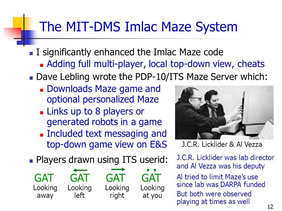 The MIT-DMS Imlac Maze System