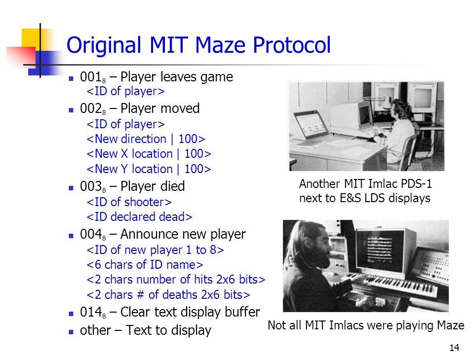 Original MIT Maze Protocol