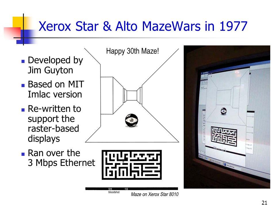 Xerox Star & Alto MazeWars in 1977