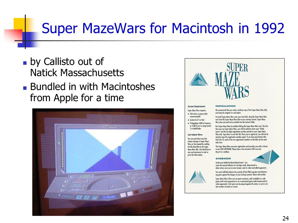 Super MazeWars for Macintosh in 1992