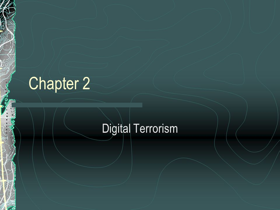 Chapter 2 Digital Terrorism