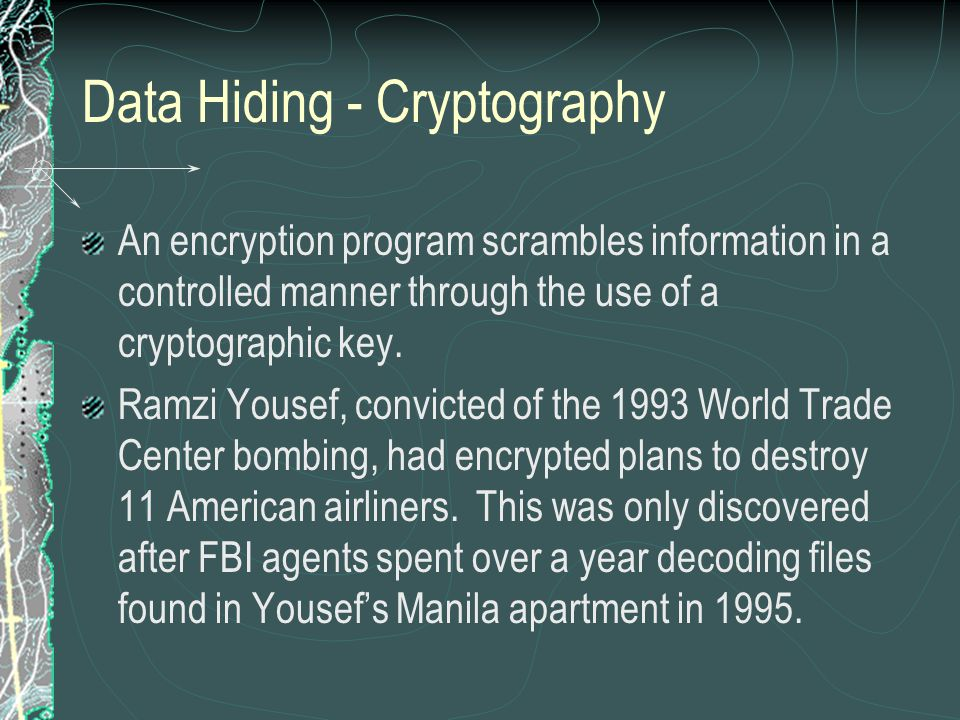Data Hiding - Cryptography