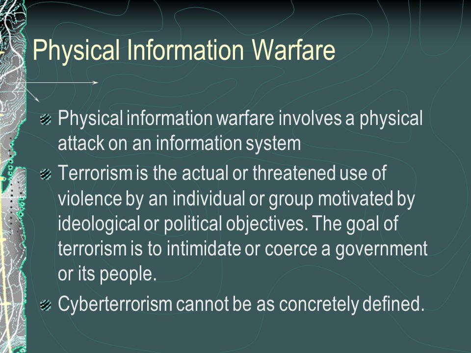 Physical Information Warfare