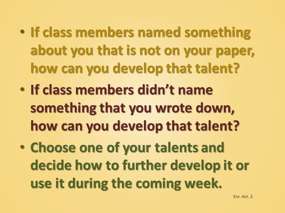 If class members named something about you that is not on your paper, how can you develop that talent
