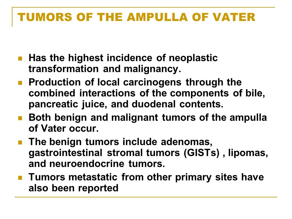 TUMORS OF THE AMPULLA OF VATER