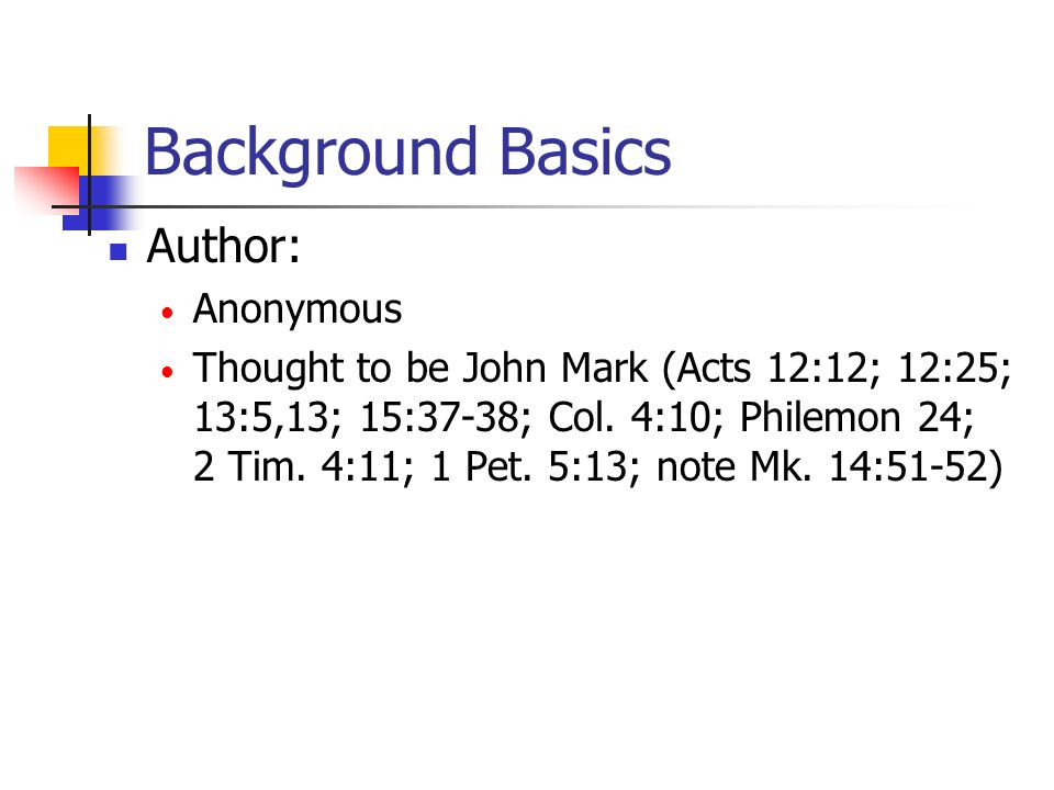 Background Basics Author: Anonymous