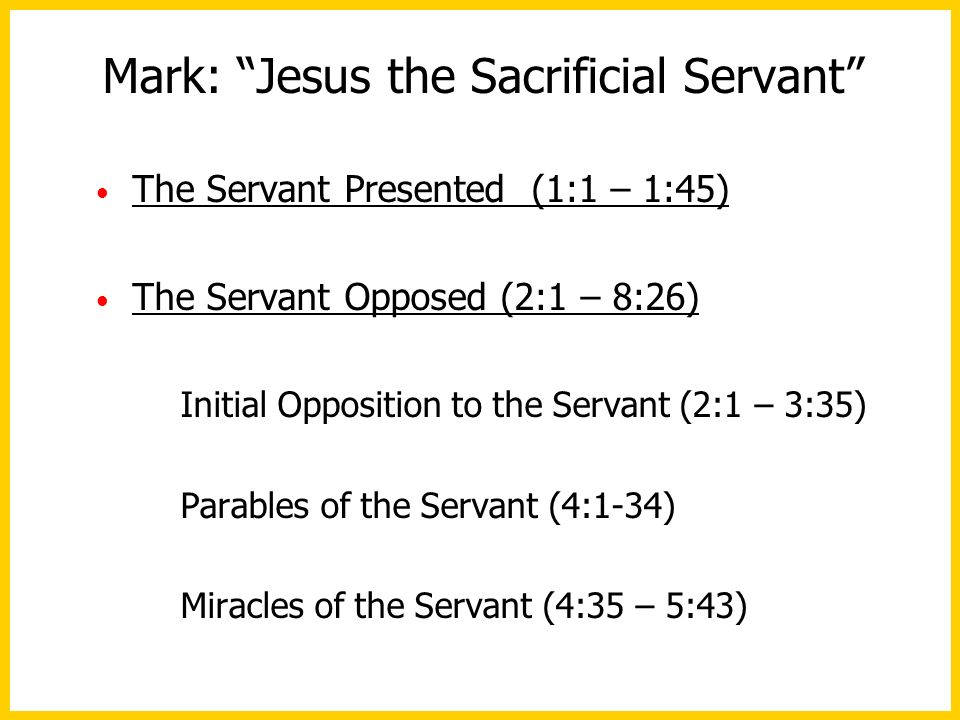 Mark: Jesus the Sacrificial Servant