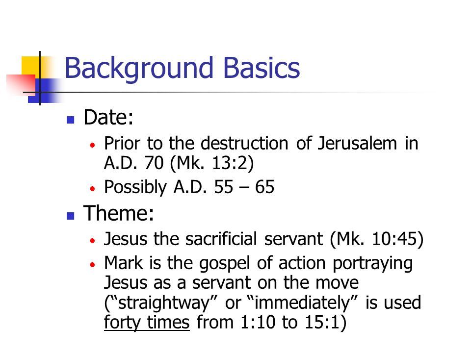 Background Basics Date: Theme: