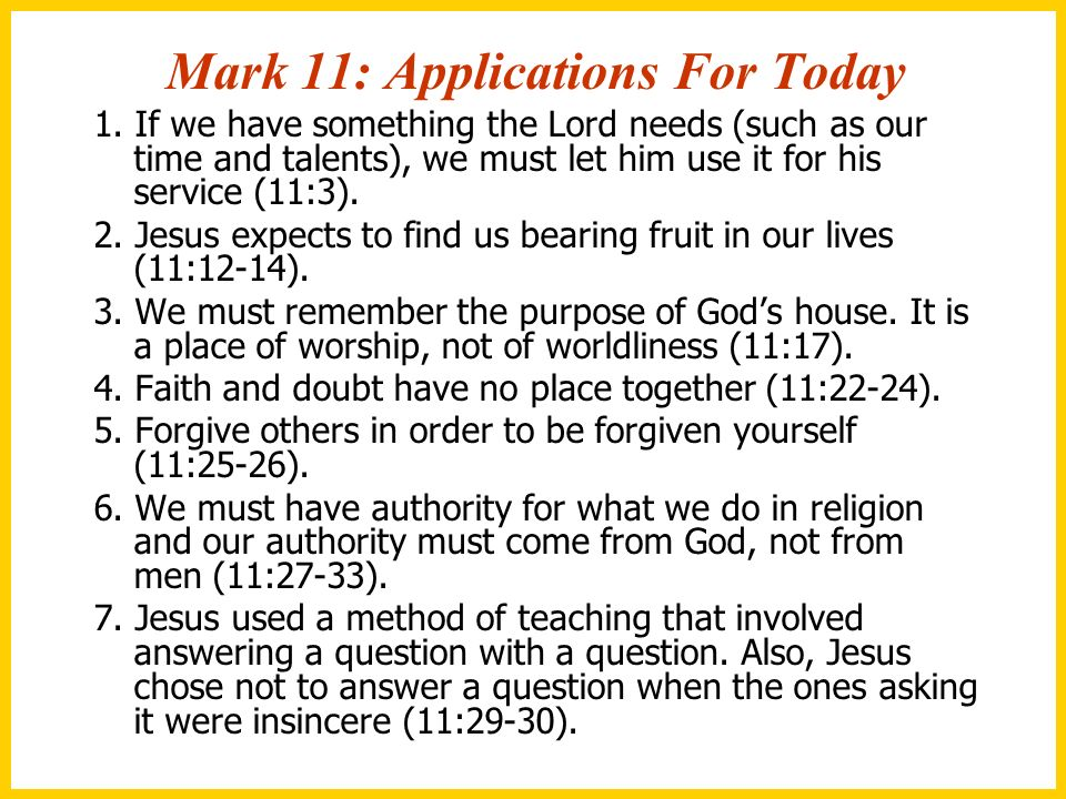 Mark 11: Applications For Today