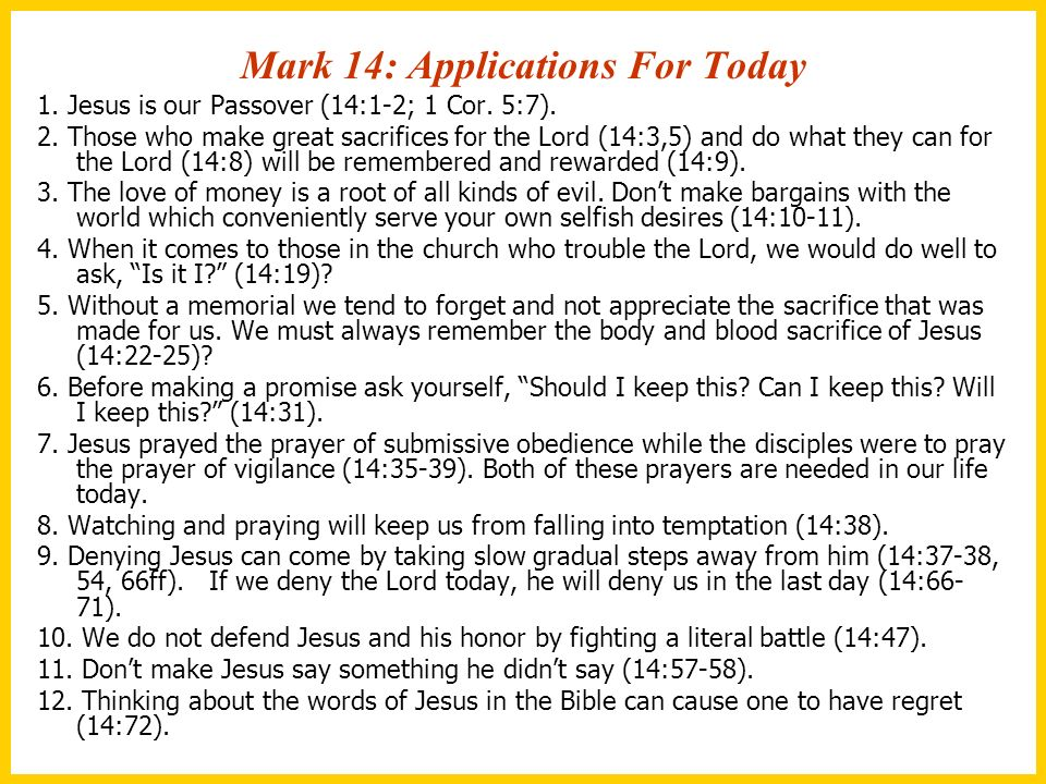 Mark 14: Applications For Today