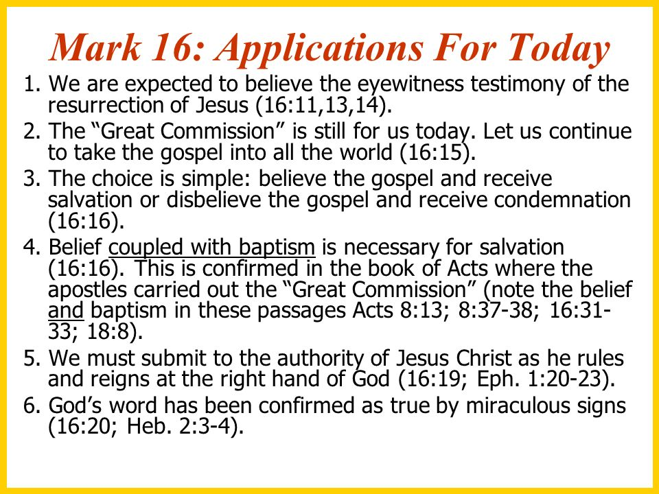 Mark 16: Applications For Today