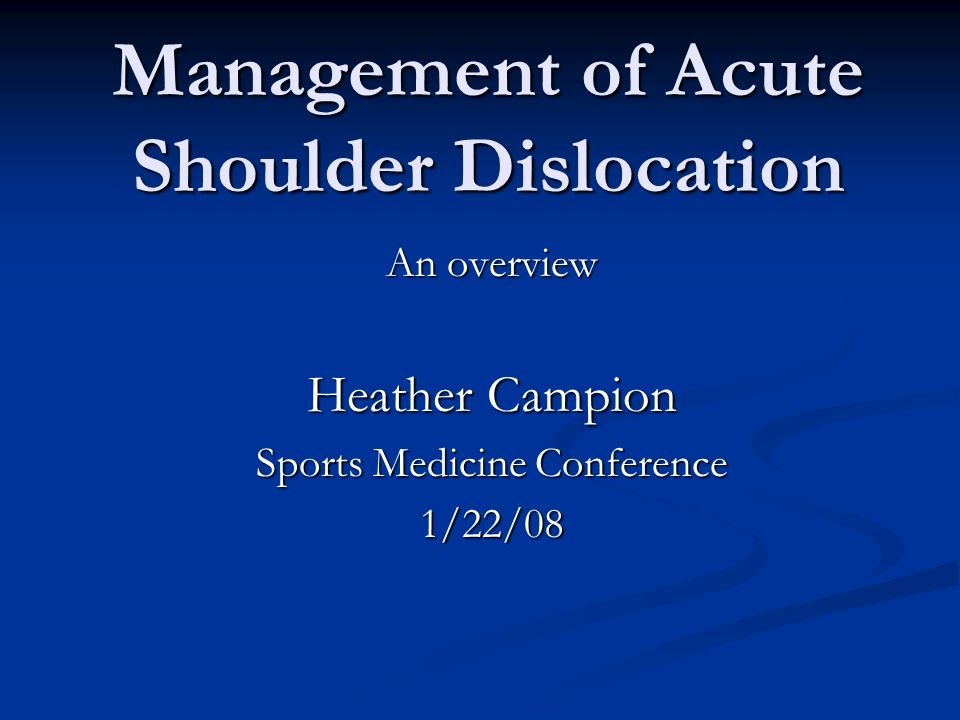 Management of Acute Shoulder Dislocation