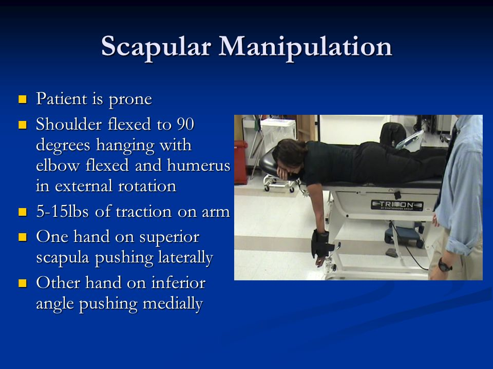 Scapular Manipulation