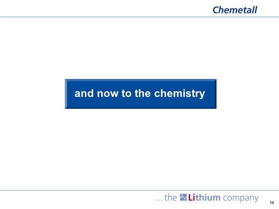 and now to the chemistry