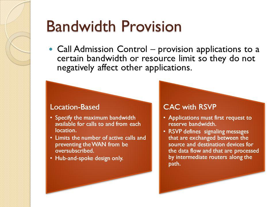 Bandwidth Provision