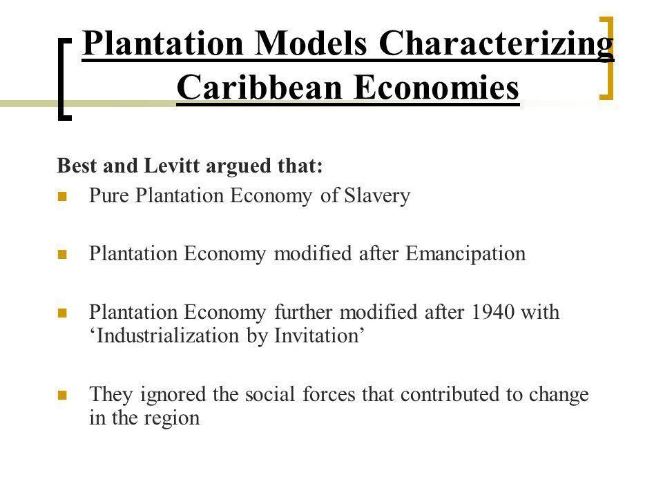 Plantation Models Characterizing Caribbean Economies