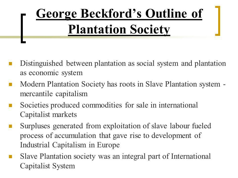 George Beckford's Outline of Plantation Society